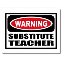 warning_substitute_teacher_postcard-p239009390332992021qibm_400