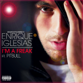 _single_i_m_a_freak_enrique_iglesias_feat_pitbull__by_juniiorsm-d7csxef