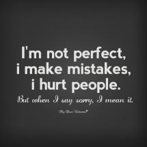 im-sorry-quotes-i-m-not-perfect-i-make-mistakes