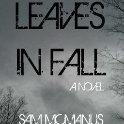 Leaves in Fall: A Novel