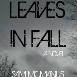 Leaves in Fall: A Novel